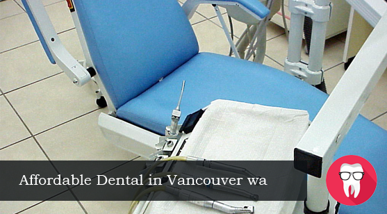 3rd March_affordable dental in vancouver wa